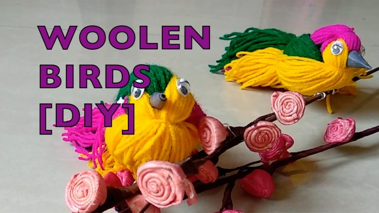 woolen Bird Craft Ideas [DIY Project]